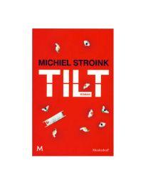 Poker roman Tilt Michiel Stroink